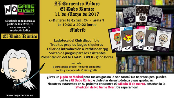 No Game Over 2ª edición en asociación lúdica de Madrid El Dado Rúnico